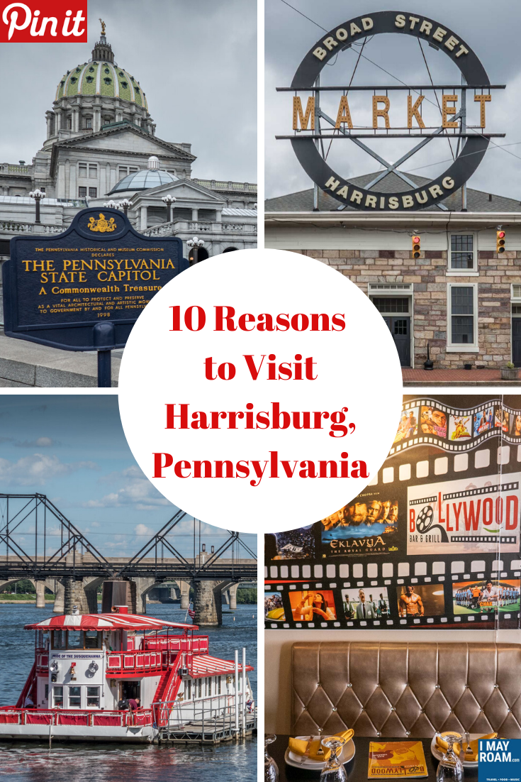 Pinterest 10 Reasons to Visit Harrisburg, Pennsylvania