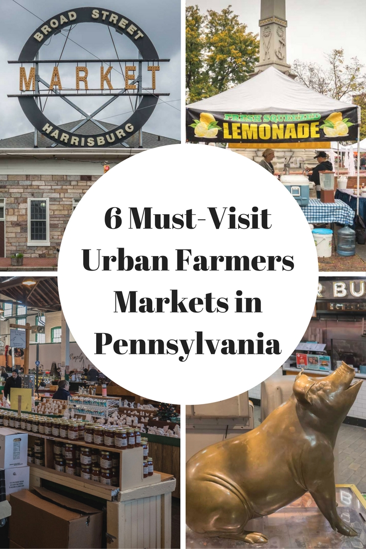 Pinterest 6 Must Visit Urban Farmers Markets in Pennsylvania