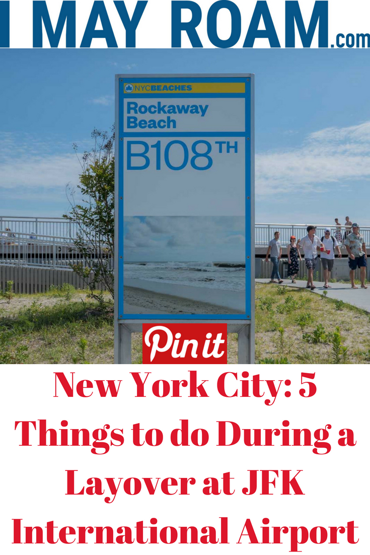 Pinterest New York City: 5 Things to do During a Layover at JFK Airport