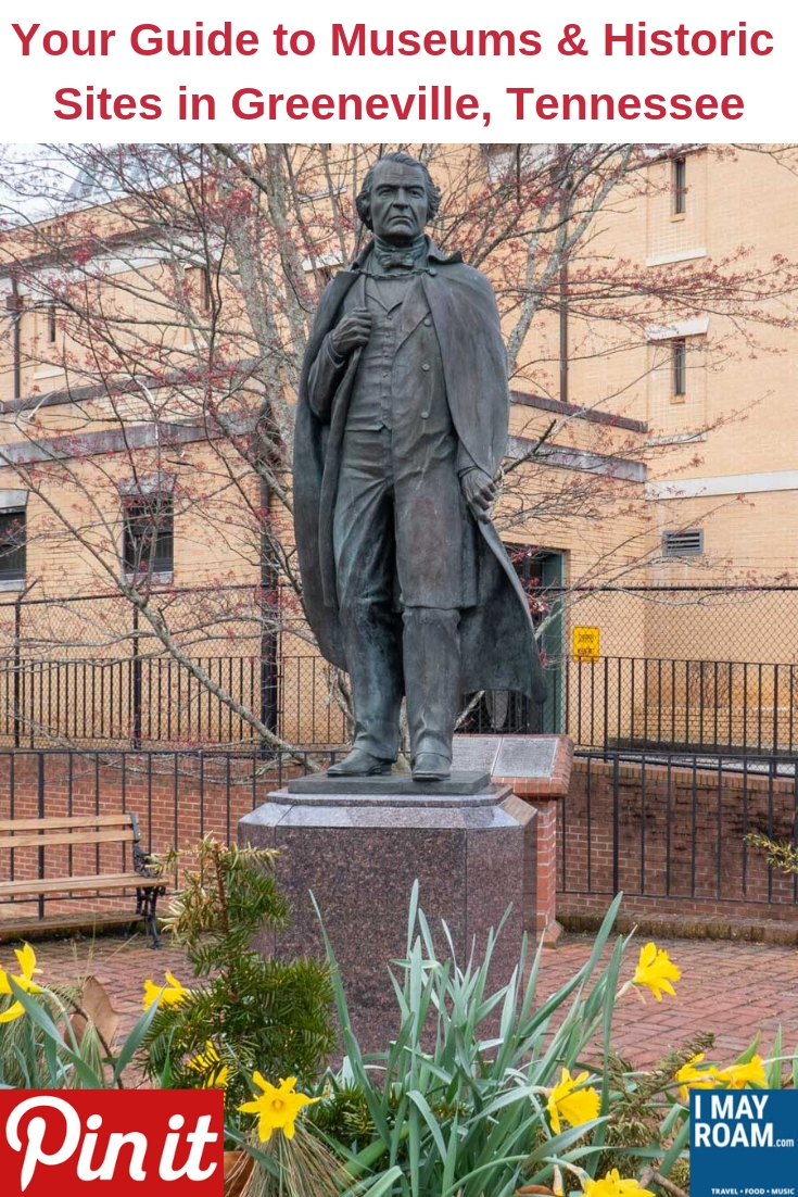 Pinterest Your Guide to Museums and Historic Sites in Greeneville Tennessee