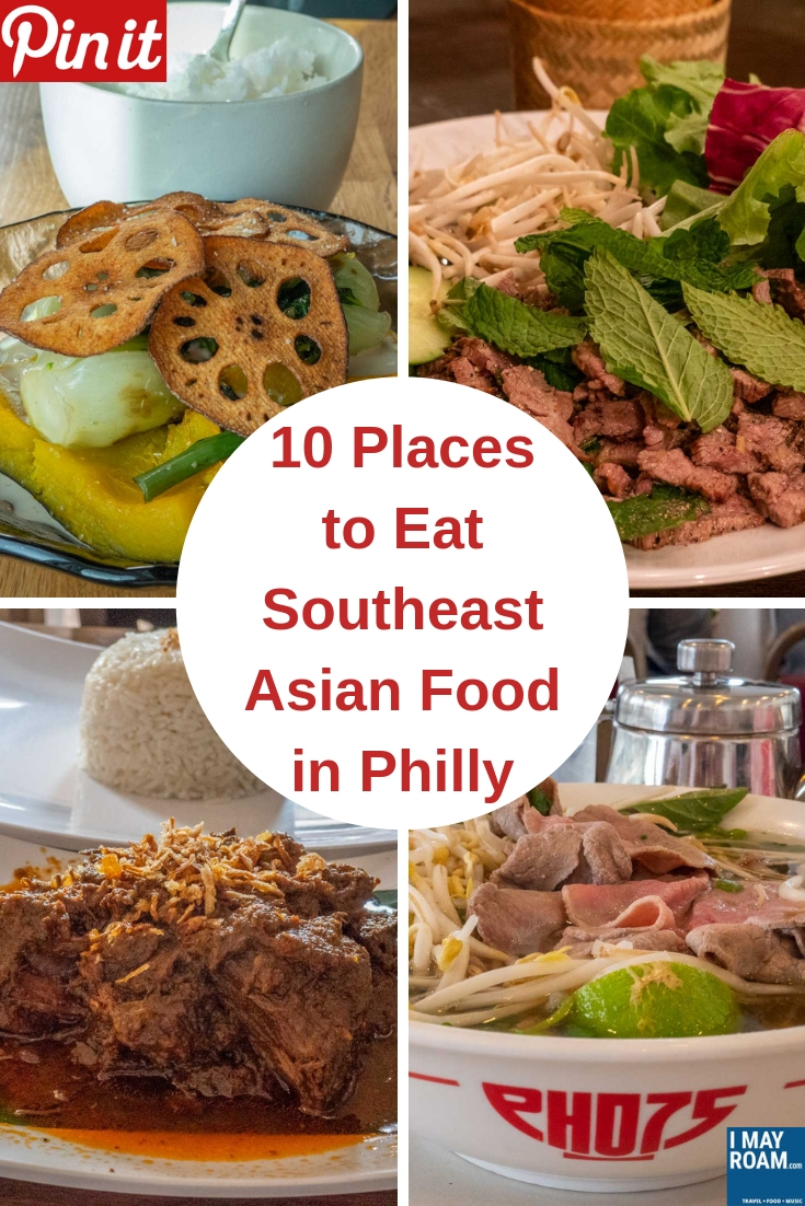 Pinterest 10 Places to eat Southeast Asian Food in Philly
