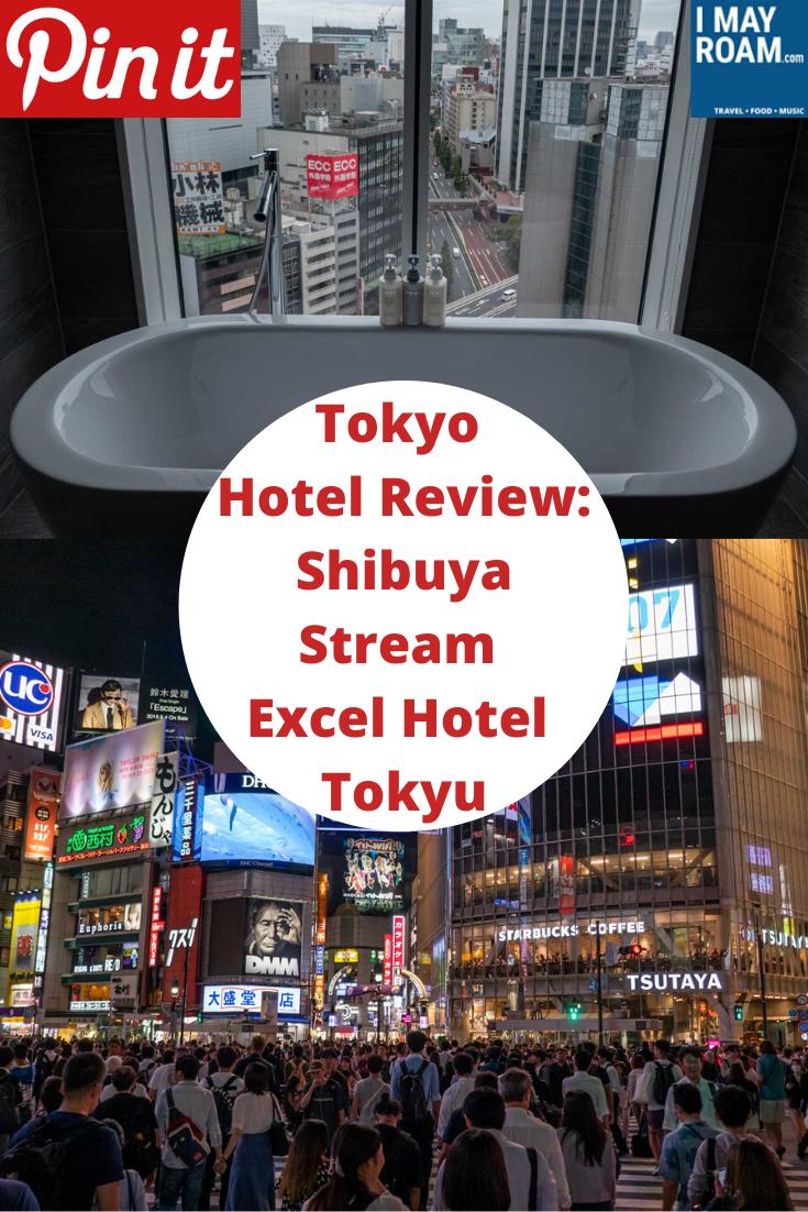 Pinterest Tokyo Hotel Review Shibuya Stream Excel Hotel Tokyu