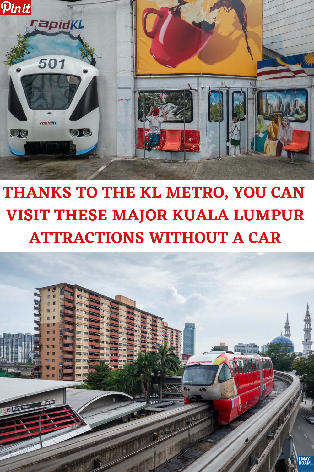 PINTEREST THANKS TO THE KL METRO YOU CAN NOW VISIT THESE MAJOR KUALA LUMPUR ATTRACTIONS WITHOUT A CAR