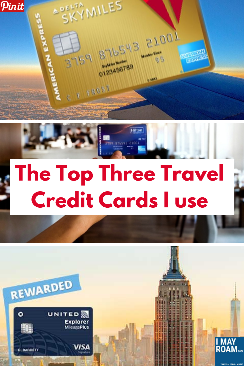 Pinterest The top three travel credit cards I use